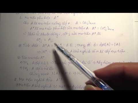 Chương 5. Đại số nâng cao - P2: Ma trận phụ hợp và ma trận nghịch đảo (1)