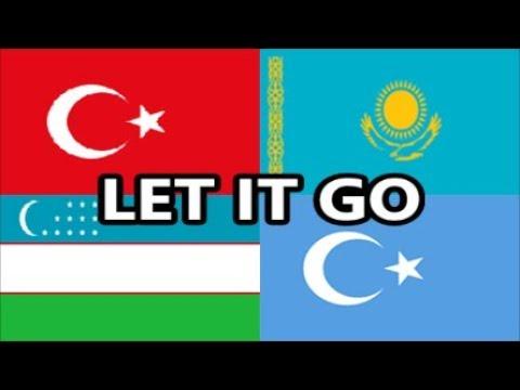 Who Sang It Better: Let It Go [Turkic States] (Uzbekistan, Kazakhstan, Uyghur, Turkey)