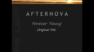 Afternova - Forever Young (Original Mix - PREVIEW)