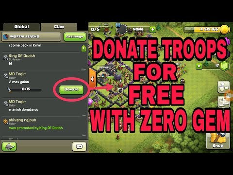 CLASH OF CLANS DONATION GLITCH - ZERO GEM DONATION (MUST WATCH)