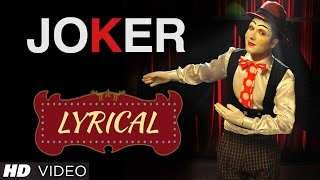 Hardy Sandhu : Joker Full Song with Lyrics | Music: B Praak