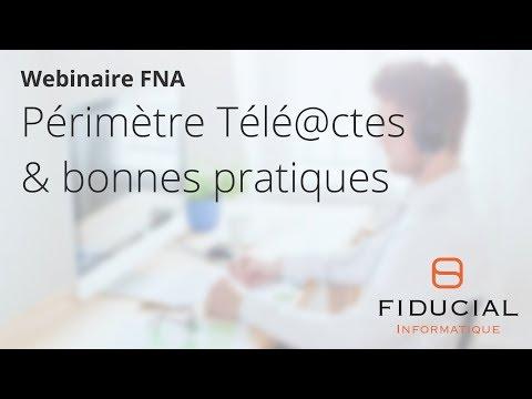 Webinaire FNA #1 - Périmètres Télé@ctes et bonnes pratiques