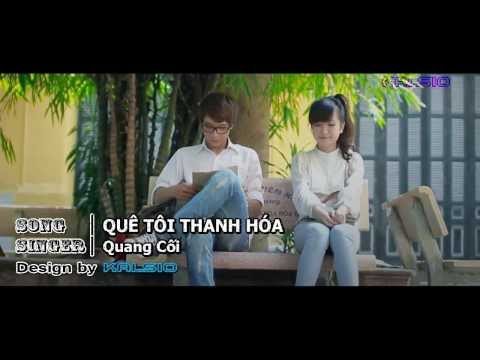 [Karaoke HD] QUÊ TÔI THANH HÓA - Quang Cối