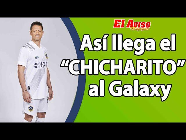 #Chicharito Hernández llega al LA #Galaxy