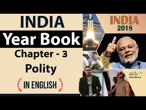 India Yearbook 2018 - Chapter 3 Indian Polity - Expected Questions explained in English