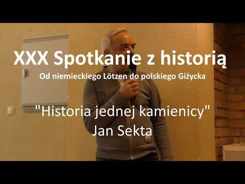 Historia jednej kamienicy - Jan Sekta - XXX Spotkanie z historią