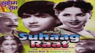 Suhag Raat (1963) Hindi Full Movie   Bharat Bhushan, Begum Para   Hindi Classic Movies