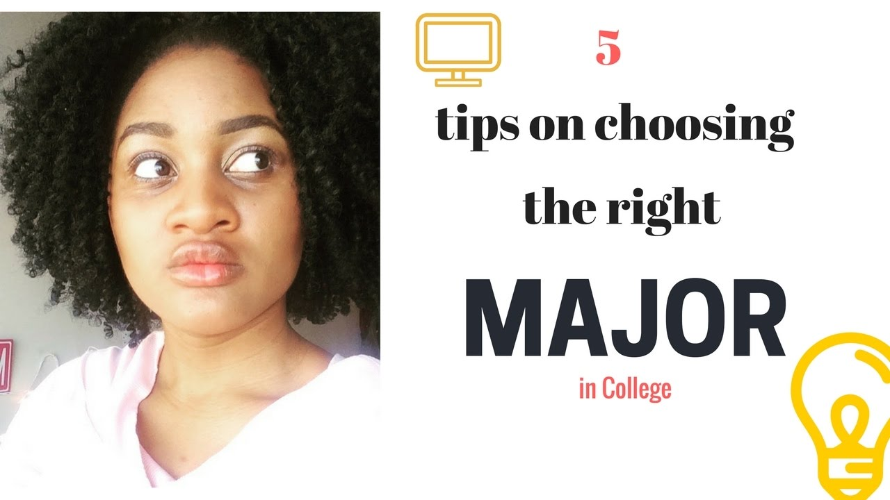 How to Choose the Right Major