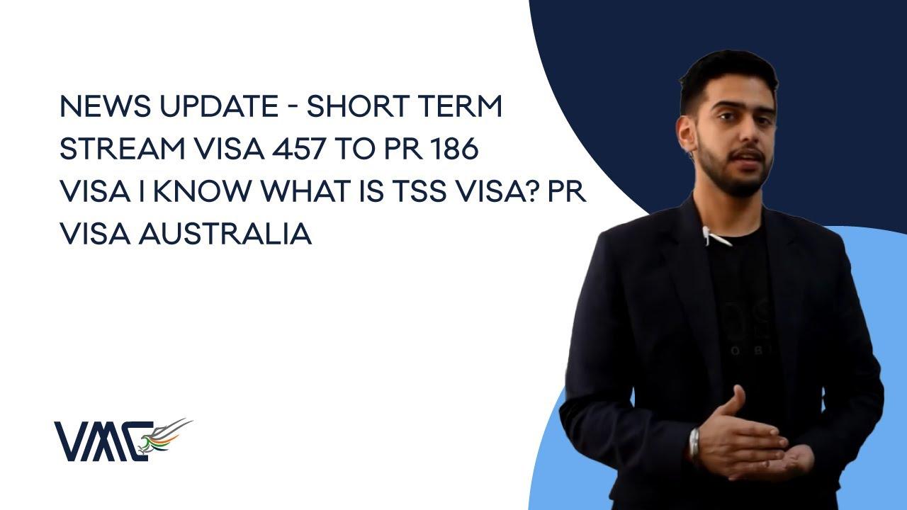 Changes To 457 Visa, Whats TSS Visa?
