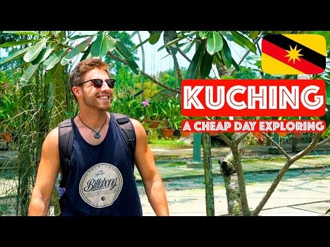 KUCHING: MORE TO EXPLORE (CHEAP!) || TRAVEL MALAYSIA