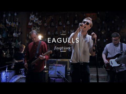 "Eagulls ""Tough Luck"" At Guitar Center"