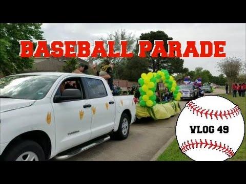 Baseball Parade Vlog 49 Youtube