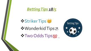 Betting Tips 18/5