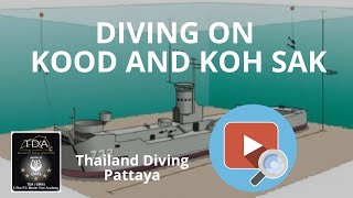 Diving on  kood and koh sak, Pattaya Thailand
