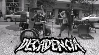 Baixar Decadência - Toda Uma Vida Pra Nada ( Single)