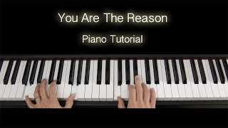 Calum Scott You Are The Reason Piano Tutorial