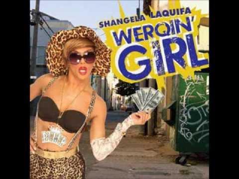 Shangela Werqin Girl (Audio)