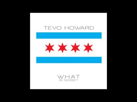 Tevo Howard - Spacial