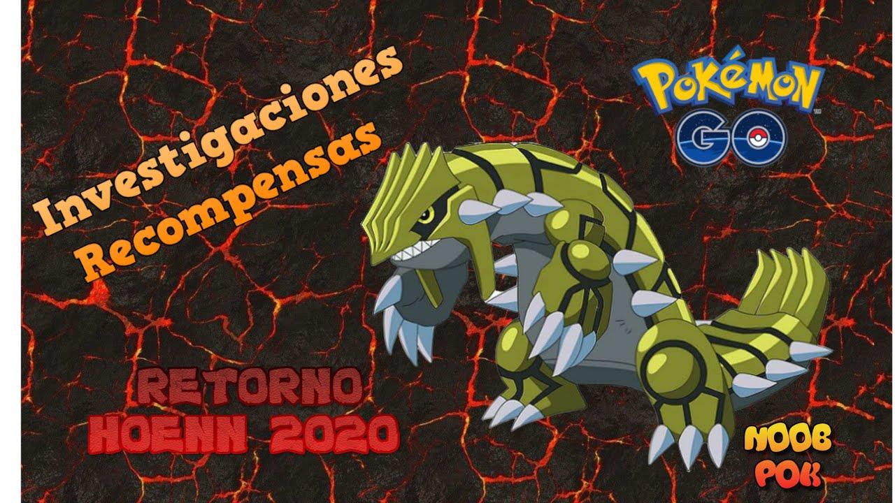RETORNO HOENN 2020 - TODAS LAS INVESTIGACIONES Y RECOMPENSAS - POKEMON GO