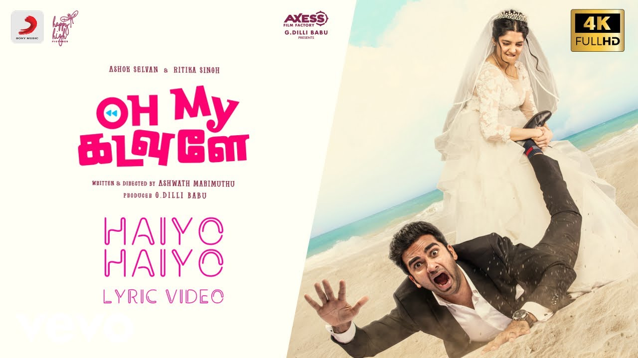 Oh My Kadavule Haiyo Haiyo Music Video Ashok Selvan