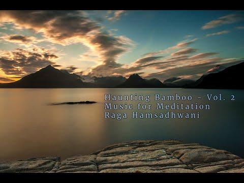 Music For Meditation - Raga Hamsadhwani - Indian Flute - Bansuri - Relaxation music