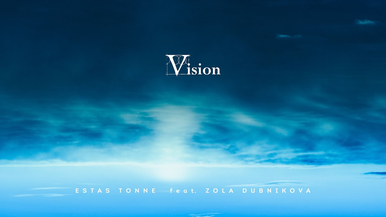 Vision (2020) || Estas Tonne feat. Zola Dubnikova & Liat Zion || HD2k - download from YouTube for free
