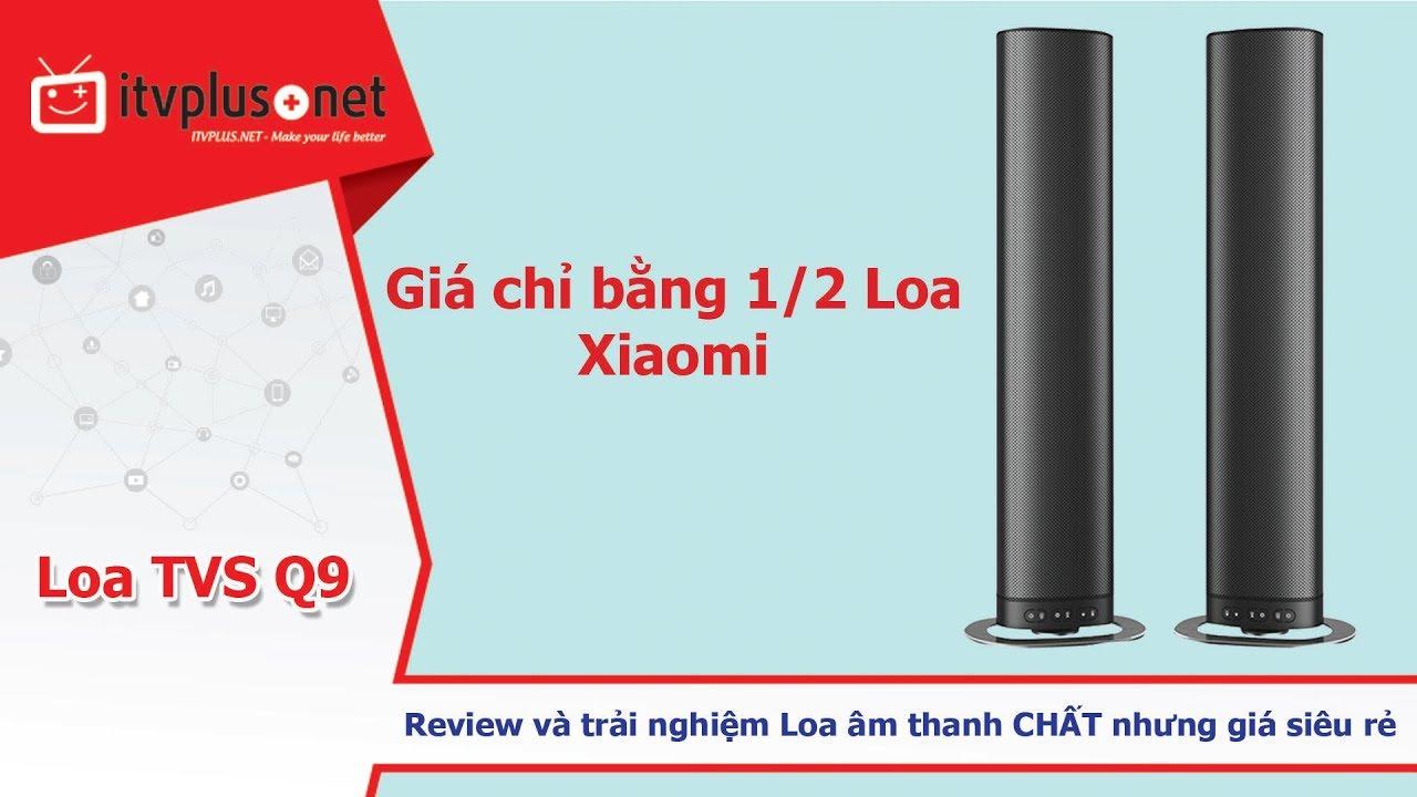 Review Sound Bar TVS Q9 I Thiết kế đẹp, âm thanh hay, giá chỉ bằng 1/2 Loa XIAOMI