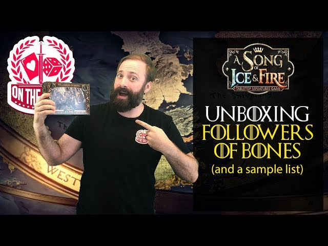 Followers of Bone Unboxing for A Song of Ice and Fire the miniatures game