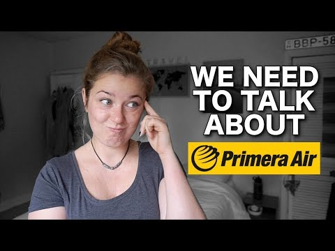 addressing my last video + Primera Air