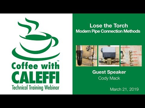 Lose The Torch: Modern Pipe Connection Methods