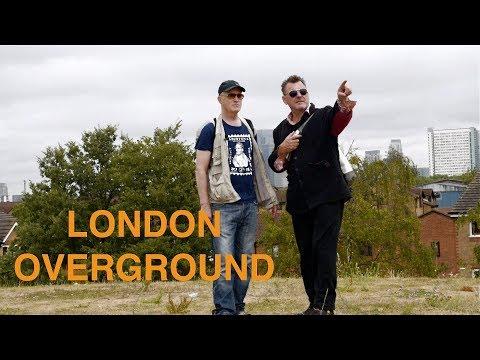London Overground  Iain Sinclair  full documentary