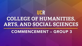 UCR College of Humanities, Arts, and Social Sciences Commencement - Group 3 thumbnail
