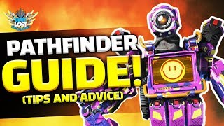 Apex Legends - Pathfinder Guide! The Forward Scout! (Tips and Advice)