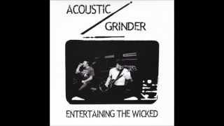 Acoustic Grinder - This is Riemst not LA / The Biggest Lie / Ersatz