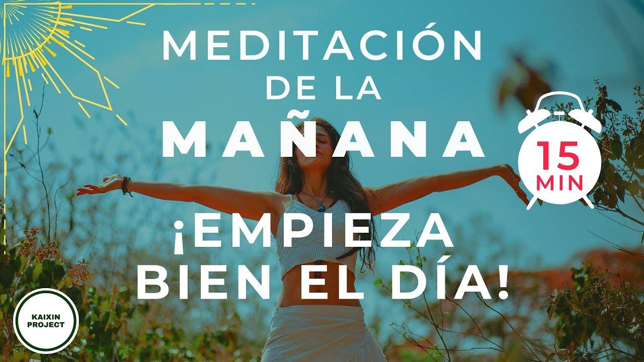 Meditacion de la MAÑANA 🌞 Para empezar bien el día con Mindfulness. 15 minutos.