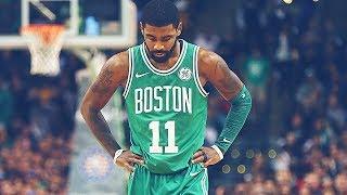 To U - Kyrie Irving 2017-18 Season Boston Celtics Mix - 1080p HD