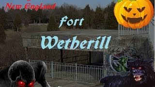 Creepy Places of New England: Fort Wetherill