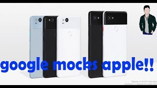 google mocks apple at pixel 2 launch || compilation