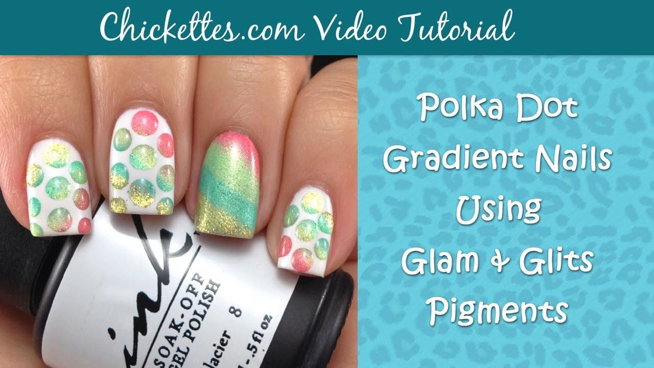 polkadot gradient nails using glam and glits pigments - youtube