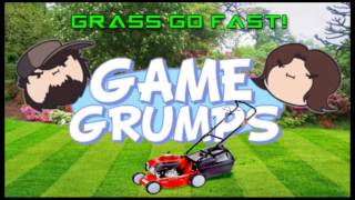 Repeat youtube video Game Grumps Remix - Grass Go Fast! [Atpunk]