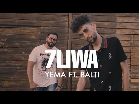 7LIWA - YEMA FT.  BALTI (Clip Officiel)