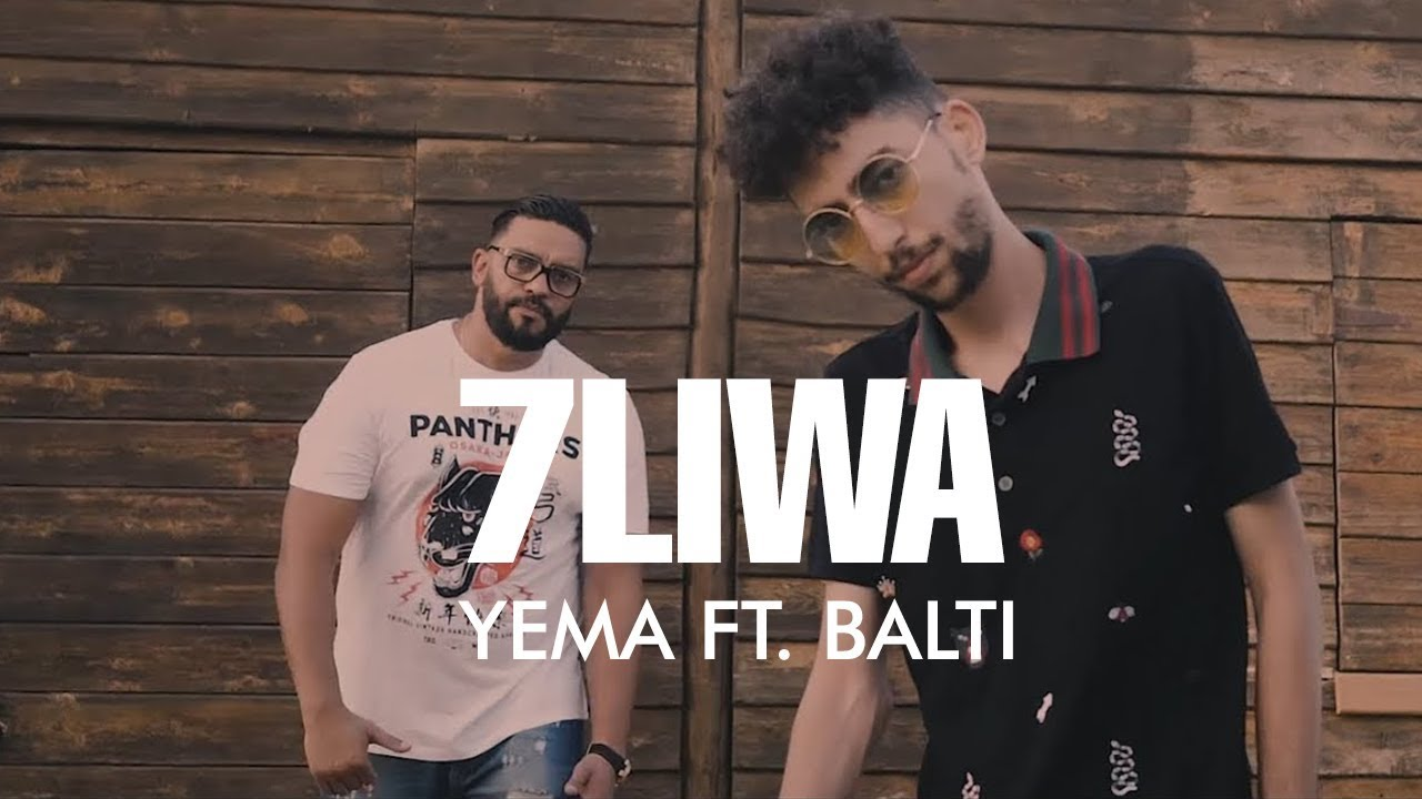 7LIWA - YEMA FT.  BALTI (Official Music Video)