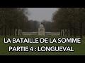 Longueval - La Bataille de la Somme #4