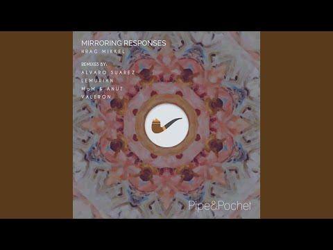 Mirroring Responses (Alvaro Suarez Remix)
