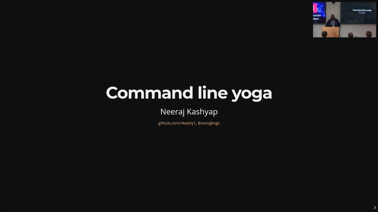 Image from Neeraj Kashyap - Command-Line Yoga - Pyninsula #25