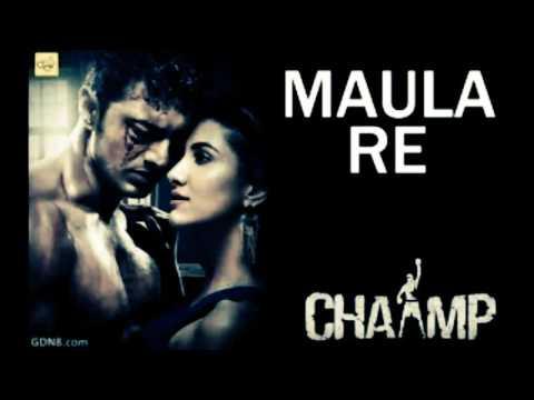 Maula Re | CHAMP |Arijit Singh