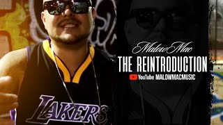 Malow Mac - The ReIntroduction
