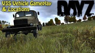 DayZ Standalone: 0.51 Update V3S Vehicle Gameplay & Locations! [DayZ SA 0.51 Exp]