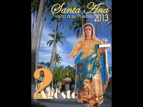 Santa Ana Visita a su Pueblo 2013
