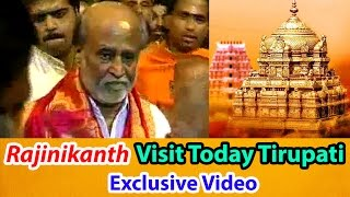 Rajinikanth Visit Today Tirupati Balaji Temple Exclusive Video - 2DAYCINEMA.COM